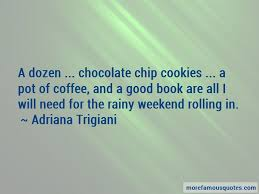 quotes about weekend coffee top weekend coffee quotes from
