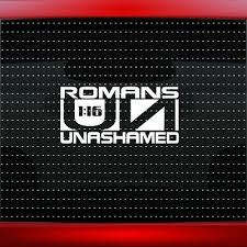 Unashamed 7 Romans 116 Christian Car Decal Window Sticker Clique 20 Colors Ebay