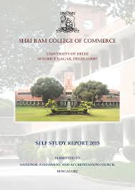 SHRI RAM COLLEGE OF COMMERCE SELF STUDY REPORT 2015