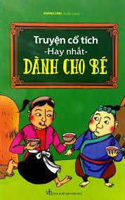 Truyện Cổ Tích Hay Nhất Dành Cho Bé - Truyện cổ tích Tác giả Khánh Linh