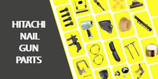 hitachi nail gun parts best value for