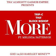 More (feat. Melinda Patterson) by Trip-C tha' block Bishop on Amazon Music  - Amazon.com