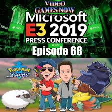 Pokemon Sword and Shield Update and Microsoft's E3, – Video Games NOW  Podcast – Podcast – Podtail