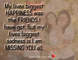 love quotes my lives biggest happiness was the friends i