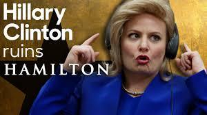 """Hillary Clinton Ruins """"Hamilton"""" - YouTube"""