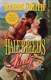 Half-Breed's Lady : Bobbi Smith : 9781477842454