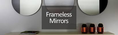 frameless mirrors frameless wall