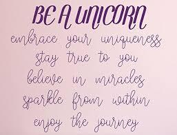 unicorn quote be a unicorn embrace your uniqueness vinyl decal
