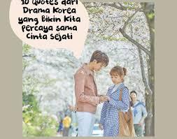 quotes dari drama korea yang bikin kita percaya sama cinta