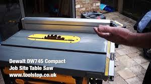 Dewalt Dw745 Compact Job Site Table Saw A Toolstop Review Youtube