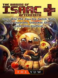 The Binding of Isaac Afterbirth +, Items, Wiki, PS4, Xbox One ...