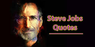 inspirational steve jobs quotes for entrepreneurs desi entrepreneurs
