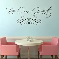 Amazon Com Custom Vinyl Wall Quotes Guest Bedroom Wall Decal Dining Room Stickers Be Our Guest Large Black Home Kitchen