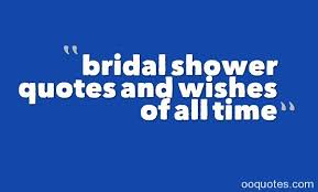 bridal shower quotes and wishes of all time quotes