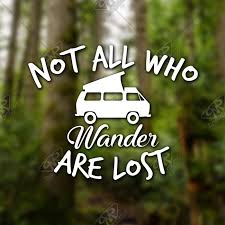 Not All Who Wander Are Lost Westy Vinyl Car Decal Etsy