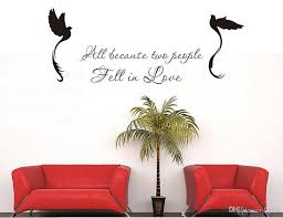 All Because Two People Fall In Love Removable Vinyl Wall Stickers Diy Room Decor Wall Stickers Adhesive Wall Art Adhesive Wall Decals From Flylife 4 03 Dhgate Com