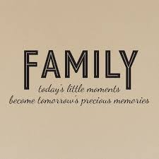 family today s little moments quote decal shop decals family