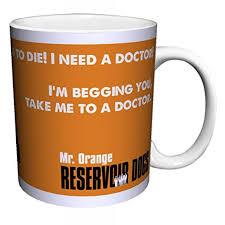 reservoir dogs mr orange doctor quote cult classic crime drama