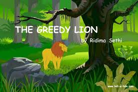 The Greedy Lion A Moral Story For Kids Bedtime Stories