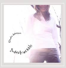 Claudia Johnson - Indestructible - Amazon.com Music