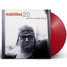 Matchbox Twenty - Yourself Or Someone Like You Vinyl LP