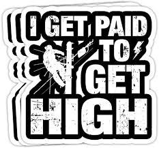 Amazon Com Goldbabytee I Get Paid To Get High Linemen Tower Climber 4x3 Vinyl Stickers Laptop Decal Water Bottle Sticker Set Of 3 Home Kitchen
