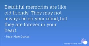 quotes about old memories friends quotes