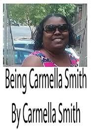 Amazon.com: Being Carmella Smith eBook: Carmella Smith, Amalia ...