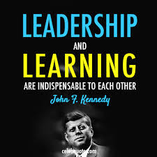 john f kennedy quote about learning learder leadership cq