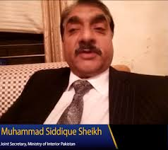 Joint Secretary at Ministry of Interior, Muhammad Siddique Sheikh  recommends Muhammad Siddique
