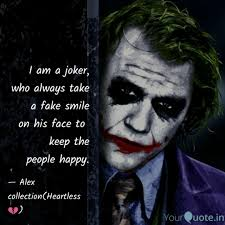 i am a joker who always quotes writings by alex akash