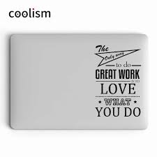 Love What You Do Quote Vinyl Laptop Decal Sticker For Apple Macbook Pro Air Retina 11 12 13 14 15 Inch Mac Notebook Skin Decal Laptop Skins Aliexpress