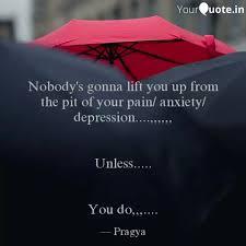 nobody s gonna lift you u quotes writings by pra gya