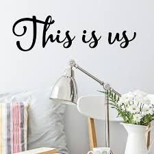 This Is Us Wall Quotes Decal Wallquotes Com
