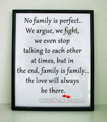 family is family the love will always be there