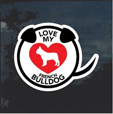 Love My French Bulldog Heart Window Decal Sticker Custom Sticker Shop