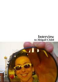 PDF) Interview to Abigail Child (2014) | Sebastian Wiedemann - Academia.edu