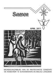 Samen April 2011 Protestantse Gemeente De Hoeksteen
