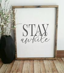 Farmhouse Vinyl Decal Stay Awhile Decal Stay Awhile Vinyl Etsy Entryway Signs Rustic Frames Home Signs