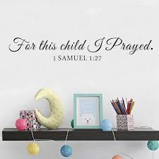 For This Child I Pray Samuel Quote Bible Wall Sticker Decal For Kids Rooms Baby Nursery Vinyl Wall Decals Home Decoration Wl1758 Wall Stickers Aliexpress