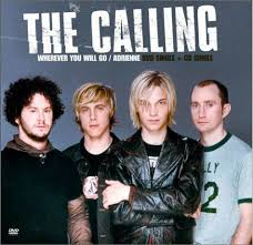 The Calling - Wherever You Will Go | Wherever you will go, One hit wonder,  Rock hits