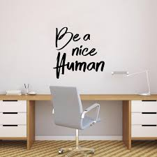 Pulse Vinyl Inspirational Quote Wall Art Decal Be A Nice Human 23 Imprinted Designs
