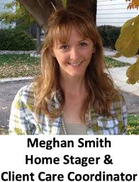 Meghan Smith - Home Stager & Client Care Coordinator