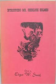 Introducing Mr. Sherlock Holmes.: Edgar Smith: Amazon.com: Books
