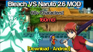 Bleach VS Naruto 2.6 MOD 60+ New Characters (Android) [DOWNLOAD ...