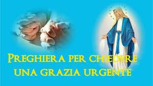 Preghiera miracolosa per chiedere una grazia urgente - YouTube