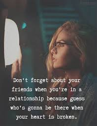 don t forget your friends best friend quotes stylezco