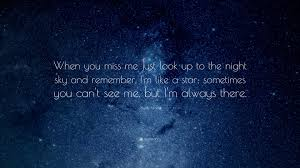 """jayde nicole quote """"when you miss me just look up to the night"""