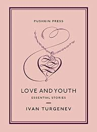 Love and Youth: Essential Stories - Kindle edition by Turgenev, Ivan,  Stevens, John, Pasternak Slater, Nicolas, Slater, Maya. Literature &  Fiction Kindle eBooks @ Amazon.com.