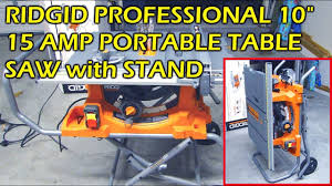 Ridgid 10 15 Amp Portable Table Saw With Stand Model R4513 Youtube